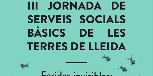 III Jornada de Serveis Socials de les Terres de Lleida tractarà el tema de la violència