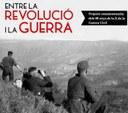"""""""Entre la revolució i la guerra"""", projecte commemoratiu dels 80 anys de la fi de la Guerra Civil"""