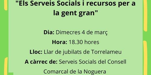 """Xerrada """"Els Seveis Socials i els recursos per a la gent gran"""" a Torrelameu"""